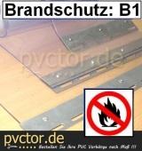 PVC - Rollenware B1 Meterware / Zuschnitt